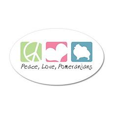 Peace, Love, Pomeranians 22x14 Oval Wall Peel