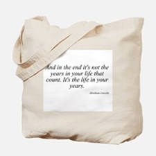 Abraham Lincoln quote 8 Tote Bag