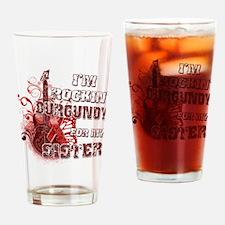I'm Rockin' Burgundy for my S Drinking Glass