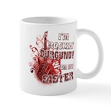 I'm Rockin' Burgundy for my S Mug