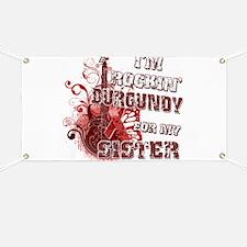 I'm Rockin' Burgundy for my S Banner