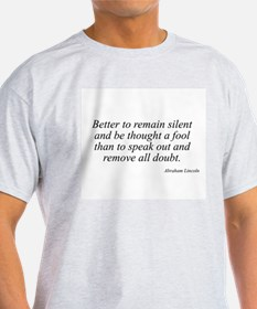 Abraham Lincoln quote 14 Ash Grey T-Shirt