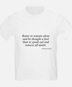 Abraham Lincoln quote 14 Kids T-Shirt