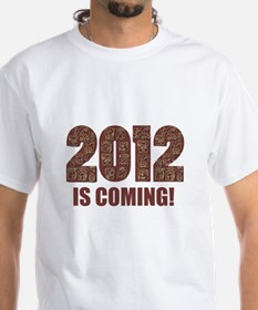 2011 is Coming Shirt