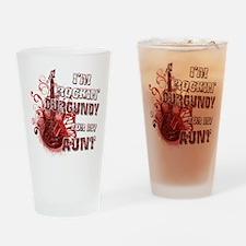 I'm Rockin' Burgundy for my A Drinking Glass