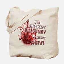 I'm Rockin' Burgundy for my A Tote Bag