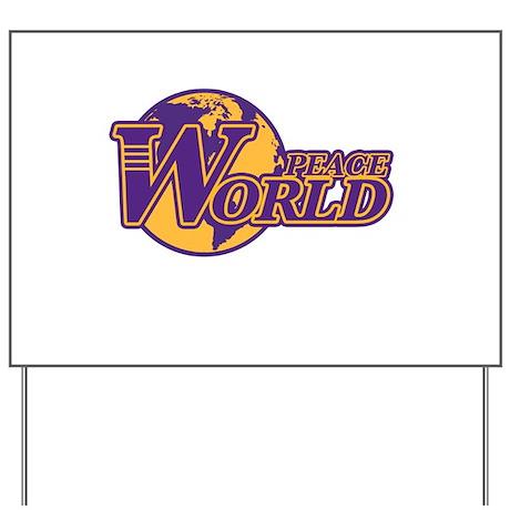 World Peace Yard Sign