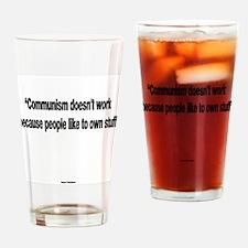 Communism Doesn't Work Drinking Glass