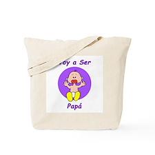 Voy a Ser Papá Tote Bag