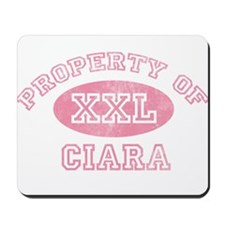 Property of Ciara Mousepad
