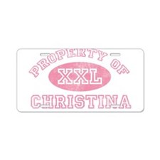 Property of Christina Aluminum License Plate