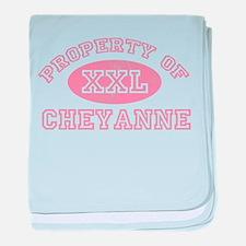 Property of Cheyanne baby blanket