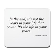 Abraham Lincoln quote 63 Mousepad