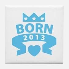 Born 2013 Tile Coaster