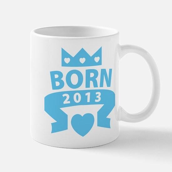 Born 2013 Mug