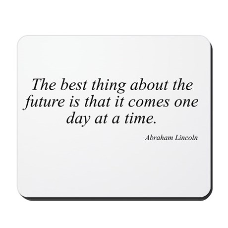 Abraham Lincoln quote 91 Mousepad