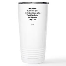 I Don't Need To Explain Travel Mug