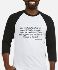 Abraham Lincoln quote 98 Baseball Jersey