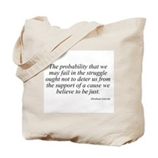 Abraham Lincoln quote 99 Tote Bag