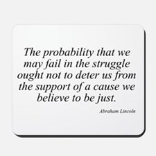 Abraham Lincoln quote 99 Mousepad