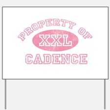 Property of Cadence Yard Sign