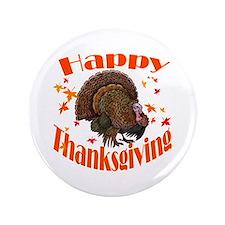"Happy Thanksgiving 3.5"" Button"