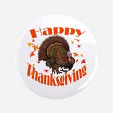 "Happy Thanksgiving 3.5"" Button"