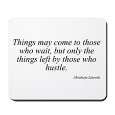 Abraham Lincoln quote 105 Mousepad