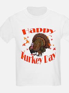 Happy Turkey Day! T-Shirt