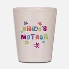 Happy Mother of the Bride Shot Glass