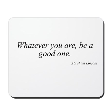 Abraham Lincoln quote 118 Mousepad