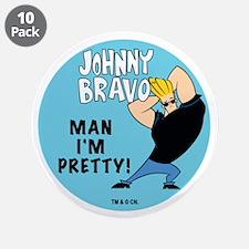 "Johnny Bravo Man I'm Pretty 3.5"" Button (10 p"