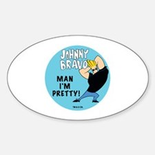 Johnny Bravo Man I'm Pretty Decal