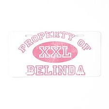 Property of Belinda Aluminum License Plate