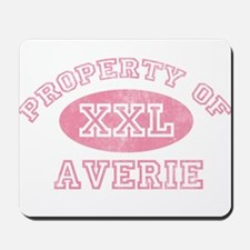 Property of Averie Mousepad