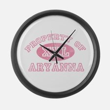 Property of Aryanna Large Wall Clock
