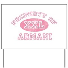 Property of Armani Yard Sign