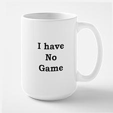 No Game Large Mug
