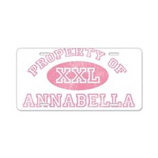 Property of Annabella Aluminum License Plate
