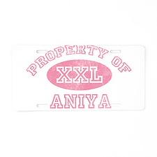Property of Aniya Aluminum License Plate