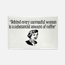 """Behind every successful woman.."" Rectan"