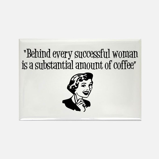 """""""Behind every successful woman.."""" Rectan"""