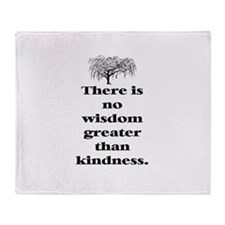 WISDOM GREATER THAN KINDNESS (TREE) Throw Blanket