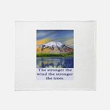 STRONGER THE TREES.. Throw Blanket