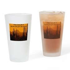 MAY THE GREAT SPIRIT WALK WITH YOU Drinking Glass