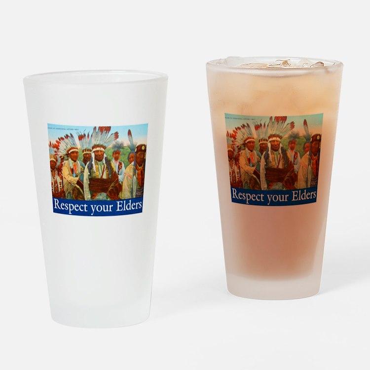 RESPECT YOUR ELDERS Drinking Glass