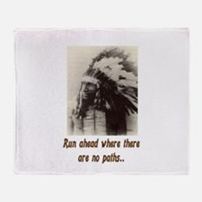 RUN WHERE THERE ARE NO PATHS... Throw Blanket