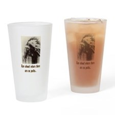 RUN WHERE THERE ARE NO PATHS... Drinking Glass