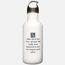 HOW WE TREAT EACH OTHER (ORIGINAL) Water Bottle