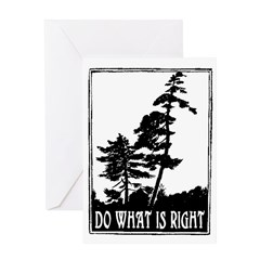 DO WHAT IS RIGHT Greeting Card